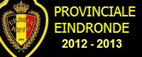EINDRONDE PROVINCIALE_2012-2013